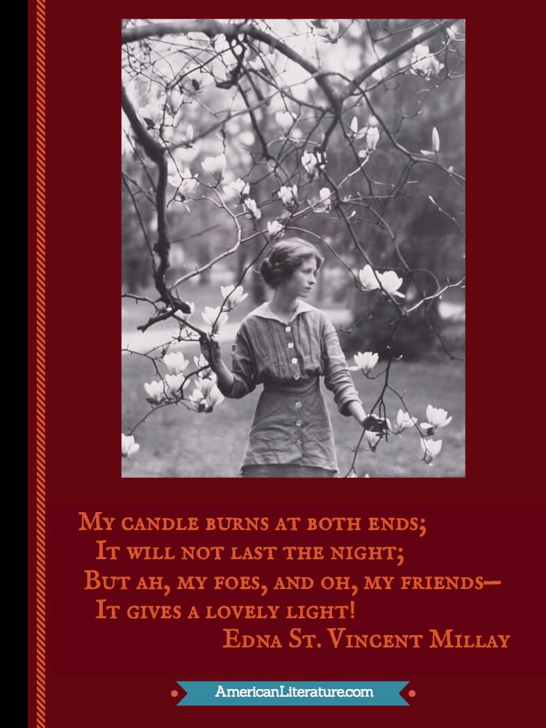 Edna St. Vincent Millay quote from Second Fig