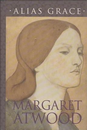 Margaret Atwood, Alias Grace, 1996