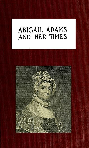 A picture for the book Abigail Adams and Her Times