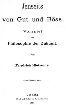 Nietzsche, Beyond Good and Evil, first edition 1886