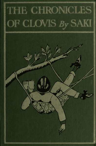 H.H. Munro (SAKI), The Chronicles of Clovis