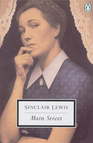 main street sinclair lewis essay Essays and criticism on sinclair lewis - critical essays his first two successful novels, main street and babbitt, clearly illustrate these ideas even by their titles in the first, his.