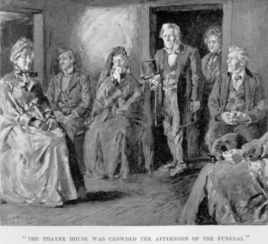 Pembroke, Chapter 11, Thayer house after the funeral