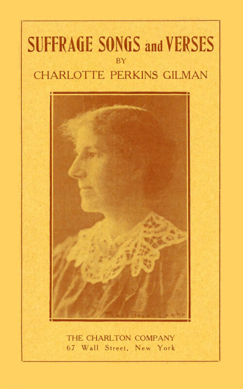Charlotte Perkins Gilman, Suffrage Songs and Verses
