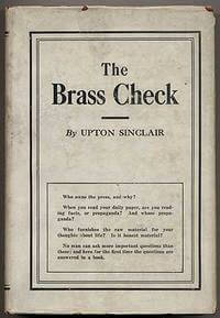 Upton Sinclair, The Brass Check, 1919