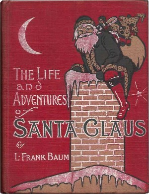 A picture for the book The Life and Adventures of Santa Claus