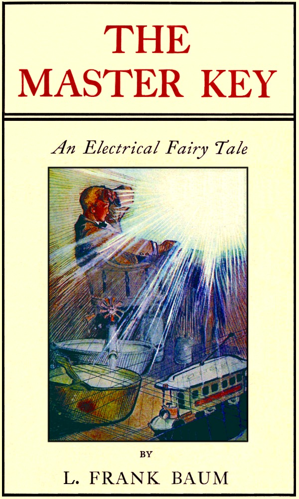 A picture for the book The Master Key: An Electrical Fairy Tale