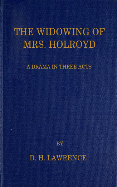 A picture for the play The Widowing of Mrs. Holroyd