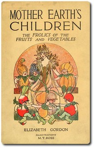 Mother Earth's Children, Fruit and Vegetable Rhymes