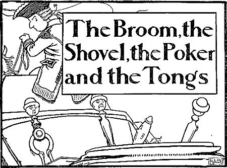 illustration for The Broom, the Shovel, the Poker and the Tongs