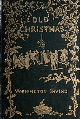 An illustration for the story Christmas by the author Washington Irving