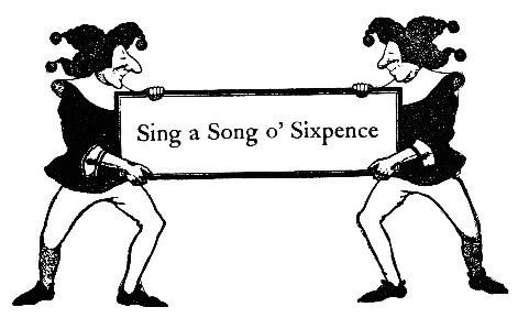 Sing a Song O' Six Pence intro