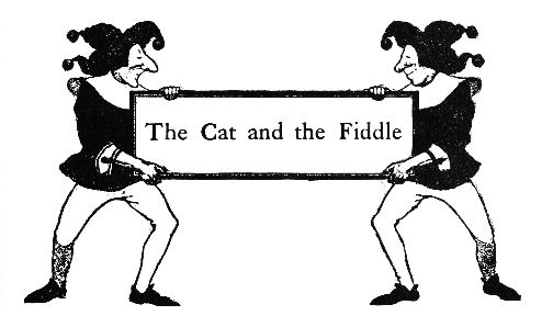 The Cat and the Fiddle intro