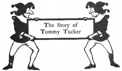 The Story of Tommy Tucker intro
