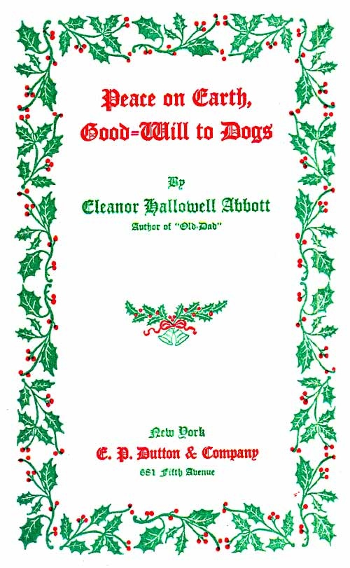 An illustration for the story Peace on Earth, Good-Will to Dogs  by the author Eleanor Hallowell Abbott