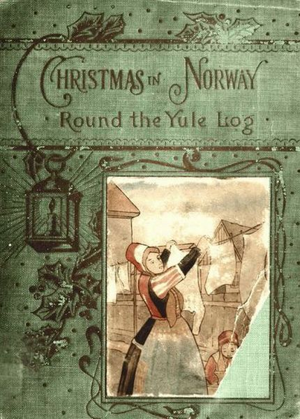 An illustration for the story Round the Yule-Log: Christmas in Norway by the author  Peter Christen Asbjornsen