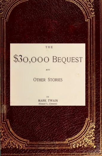 An illustration for the story The $30,000 Bequest by the author Mark Twain