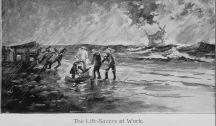 Rounding Cape Horn and other stories, The Life-Savers, at work